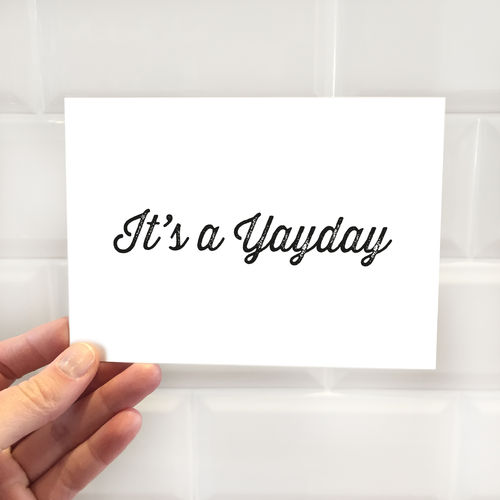 "Postkarte ""It's a Yayday"""